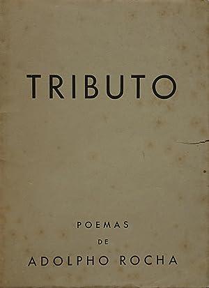 Tributo: Poemas de Adolpho Rocha.: TORGA, Miguel, pseudonym
