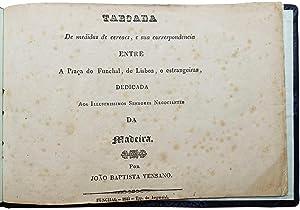 Taboada de medidas de cereaes, e sua correspondencia entre a praça do Funchal, de Lisboa, e ...