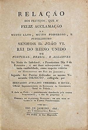 Relação dos festejos, que a feliz acclamação: SOUZA, Bernardo Avellino