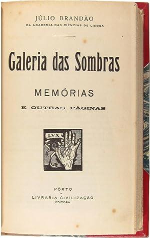 Galeria das sombras: memórias e outras páginas.: BRANDÃO, Júlio.
