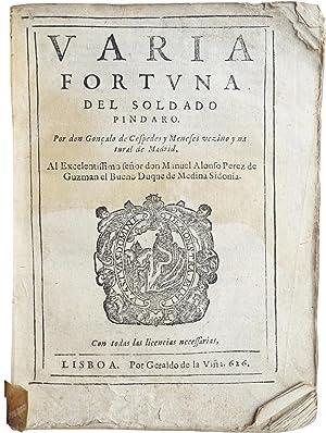 Varia fortuna del soldado Pindaro.: CÉSPEDES Y MENESES, Gonçalo [or Gonzalo] de.