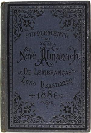 Novo almanach de lembranças luso-brasileiro para o anno de 1886. Supplemento (com 237 ...