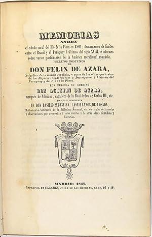 Memorias sobre el estado rural del Rio de la Plata en 1801; demarcacion de límites entre el ...