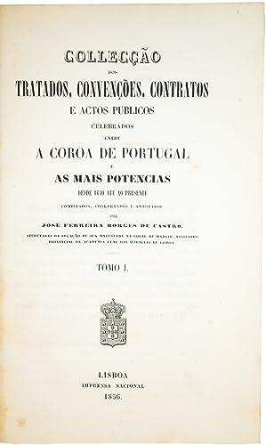 Collecção dos tratados, convenções, contratos e actos publicos ...
