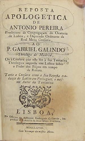 Reposta apologetica de . presbytero da Congregaçam: FIGUEIREDO], Antonio Pereira