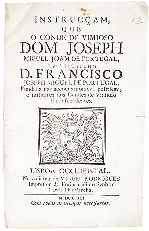Instrucçam, que o Conde de Vimioso .: PORTUGAL, José Miguel