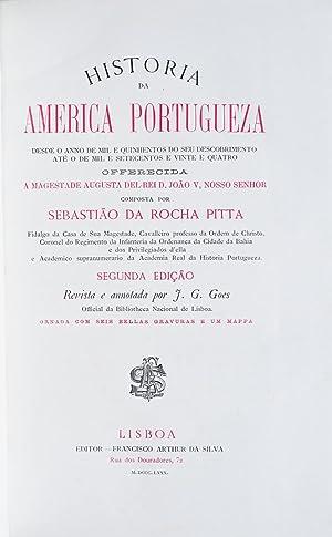 Historia da America Portugueza, desde o anno de mil e quinhentos do seu descobrimento até o ...