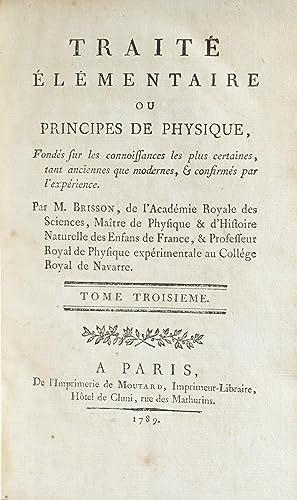 Traité élémentaire ou principes de physique, Fondés sur les ...