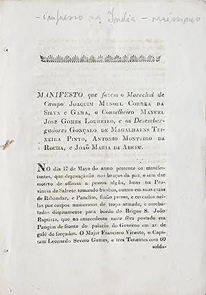 Manifesto que fazem o Marechal de Campo Joaquim Manoel Correa da Silva e Gama, o Conselheiro Manuel...