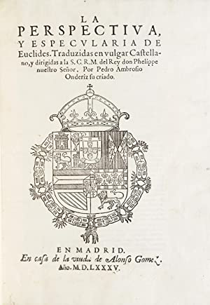 La perspectiva, y especularia de Euclides. Traduzidas: EUCLID.