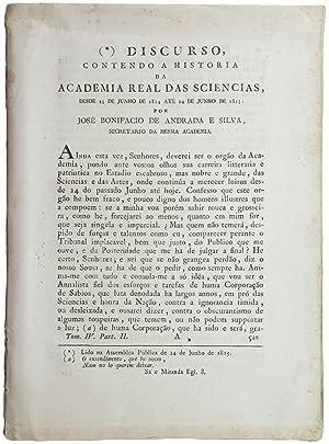 Discurso, contendo a historia da Academia Real das Sciencias, desde 25 de junho de 1814 até ...