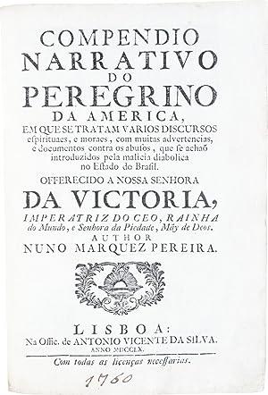 Compendio narrativo do peregrino da America, em: PEREIRA, Nuno Marques.