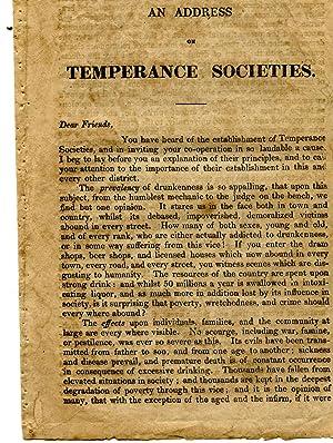 An Address on Temperance Societies.: A FRIEND.' [Joseph Livesey, printer, Church-street, Preston, ...