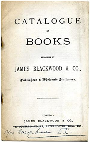 Catalogue of Books published by James Blackwood & Co., Publishers & Wholesale Stationers.: ...