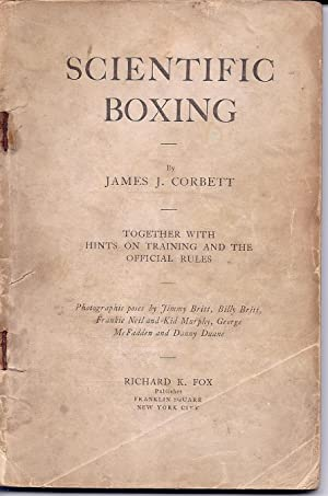 book] Scientific Boxing. By James J. Corbett.: James J. Corbett