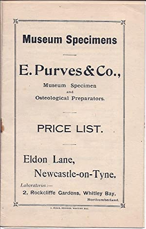 price list of specimen preparations] Museum Specimens. E. Purves & Co., Museum Specimen and ...