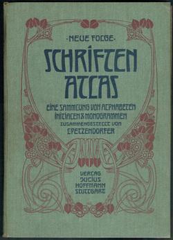 Schriftenatlas. Neue Folge. Eine sammlung von alphabeten,: PETZENDORFER, Ludwig.