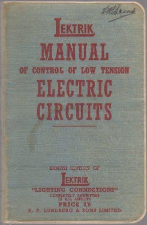 Manual of Control of Low Tension Electrical: LUNDBERG, Gus C.