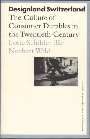Designland Switzerland. The Culture of Consumer Durables: SCHILDER BAR, Lotte