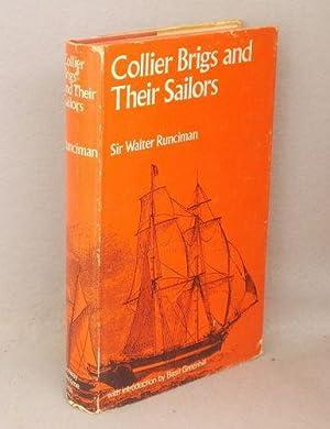 Collier Brigs and Their Sailors: Runciman, Sir Walter