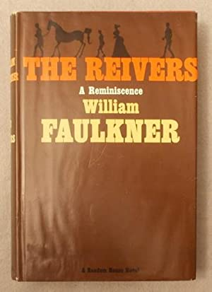 The Reivers: a Reminiscence: Faulkner, William
