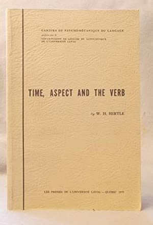 Time, aspect and the verb: Hirtle, W. H
