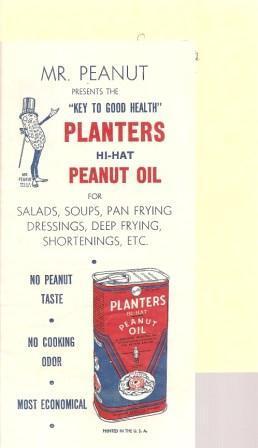 "Mr. Peanut Presents the ""Key to Good Health"" - Planters Hi-Hat Peanut Oil, for Salads, ..."