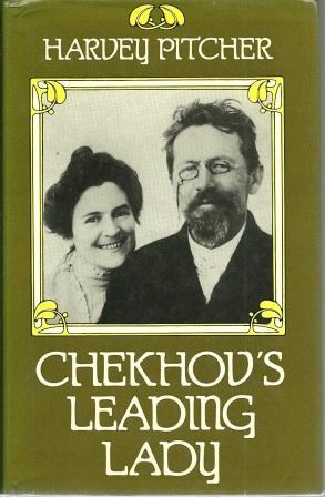Chekhov's Leading Lady: A Portrait of the: Pitcher, Harvey J.