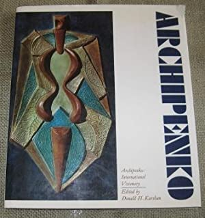 Archipenko: International Visionary: Archipenko, Alexander [
