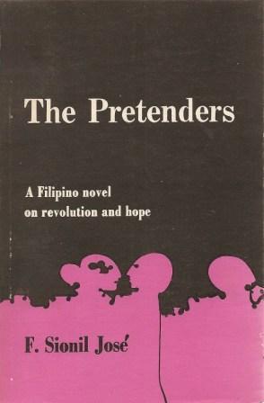 The Pretenders [ A Filipino Novel on: Jose, F. Sionil