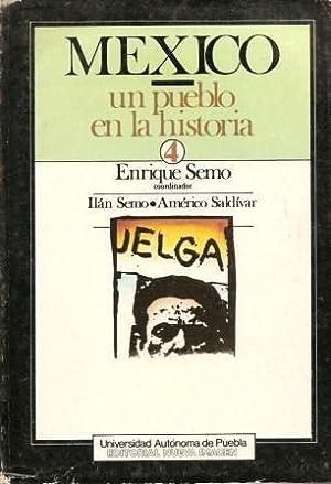 Mexico: Un Pueblo En La Historia [: Semo, Ilan; Saldivar,