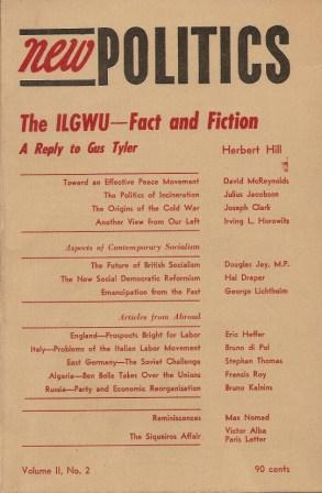 New Politics: A Journal of Socialist Thought: Hill, Herbert; McReynolds,