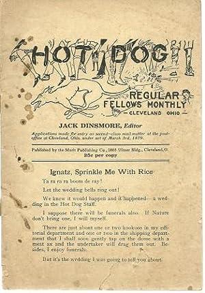 Hot Dog: Regular Fellows Monthly [ Cleveland,: Dinsmore, Jack [