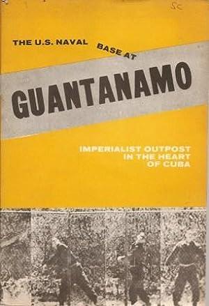 The U. S. Naval Base at Guantanamo: Fernando Alvarez Tabio;