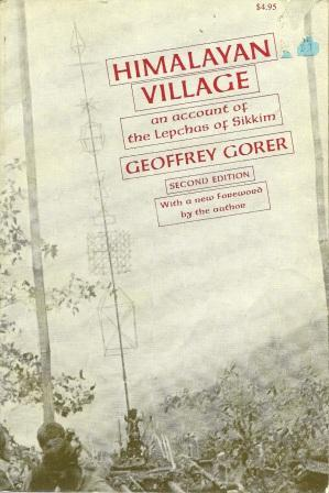 Himalayan Village: An Account of the Lepchas: Gorer, Geoffrey