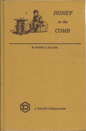 Honey in the Comb [ First Edition: Killion, Eugene E.