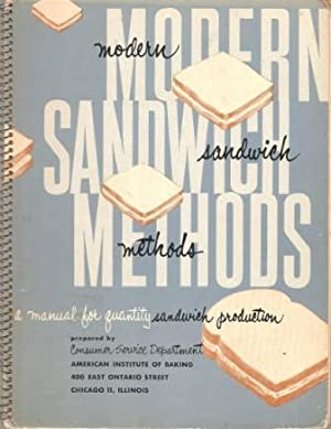 Modern Sandwich Methods: A Manual for Quality: Consumer Service Department