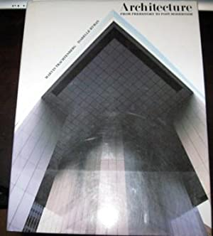 Architecture: From Prehistory to Post-Modernism/the Western Tradition: Trachtenberg, Marvin;Hyman, Isabelle