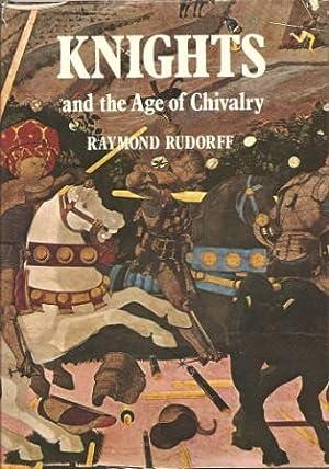 Knights and the Age of Chivalry: Rudorff, Raymond