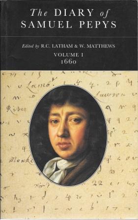 The Diary of Samuel Pepys: Volume 1: Pepys, Samuel [