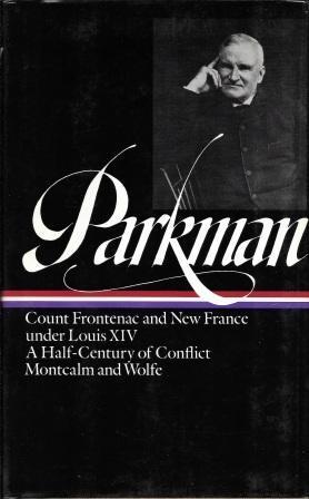 Francis Parkman : France and England in: Parkman, Francis