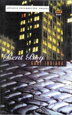 Rent Boy [ Advance Uncorrected Proofs ]: Indiana, Gary