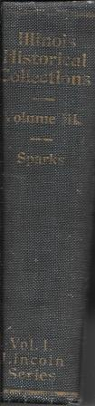 Lincoln Series, Volume I: Th Lincoln -: Spars, Edwin Erle