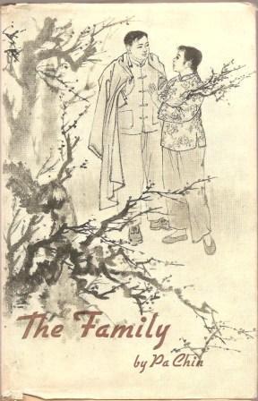 The Family: Pa Chin [ Translated By Sidney Shapiro ]