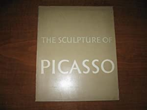 The Sculptures of Picasso: Penrose, Roland [