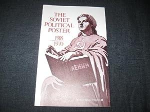 The Soviet Political Poster 1918 - 1970: Albert Resis; W.