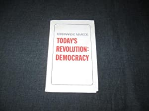 Today's Revolution: Democracy: Ferdinand E. Marcos