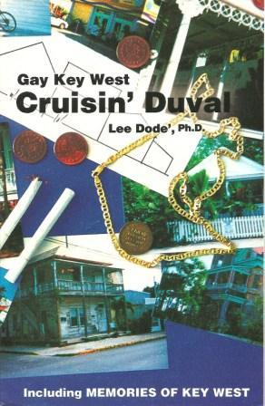 Gay Key West - Cruisin' Duval: The: Dode, Lee