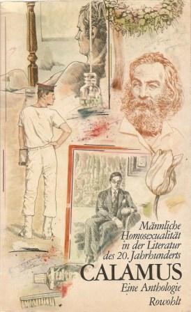 Calamus: Mannliche Homosexualitat in Der Literatur Des 20. Jahrunderts: Eine Anthologie: Galloway, ...