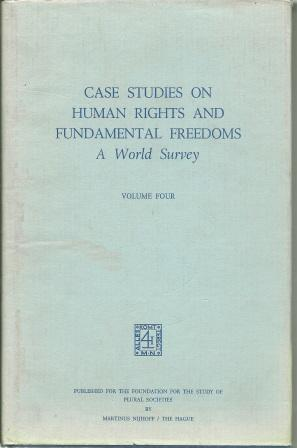 Case Studies on Human Rights And Fundamental Freedoms: A World Survey: Veenhoven, Willem A. [ Ed. ]...